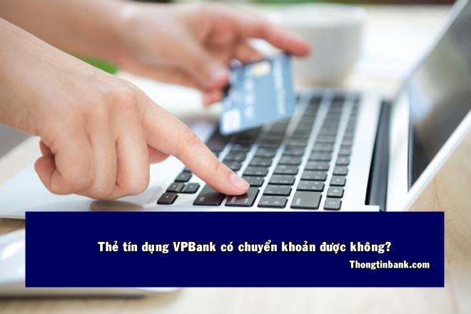 Chuyen khoan bang the tin dung vpbank