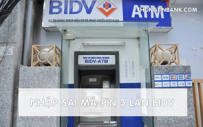 nhap-sai-ma-pin-3-lan-the-atm-bidv-1