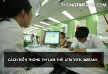 cach dien thong tin lam the atm vietcombank