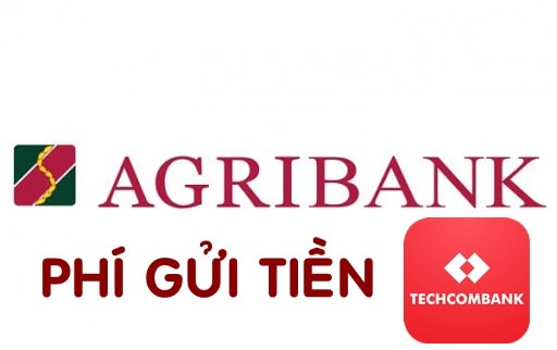 phi gui tien tu agribank sang techcombank