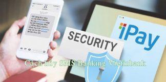 cach huy sms banking vietinbank