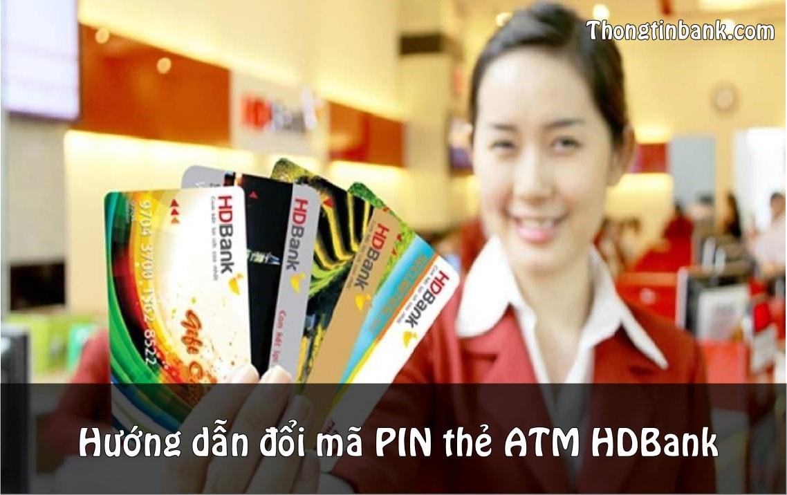 cach doi ma pin the atm hdbank