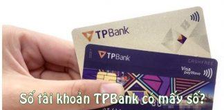 So tai khoan tpbank co may so