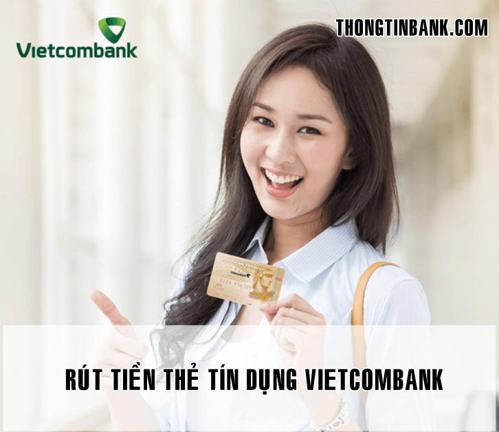 cach rut tien tu the tin dung vietcombank