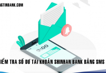 kiem tra so du tai khoan shinhan bank bang sms