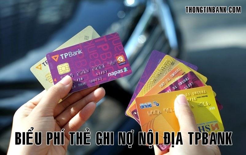 Bieu phi the ghi no noi dia tpbank