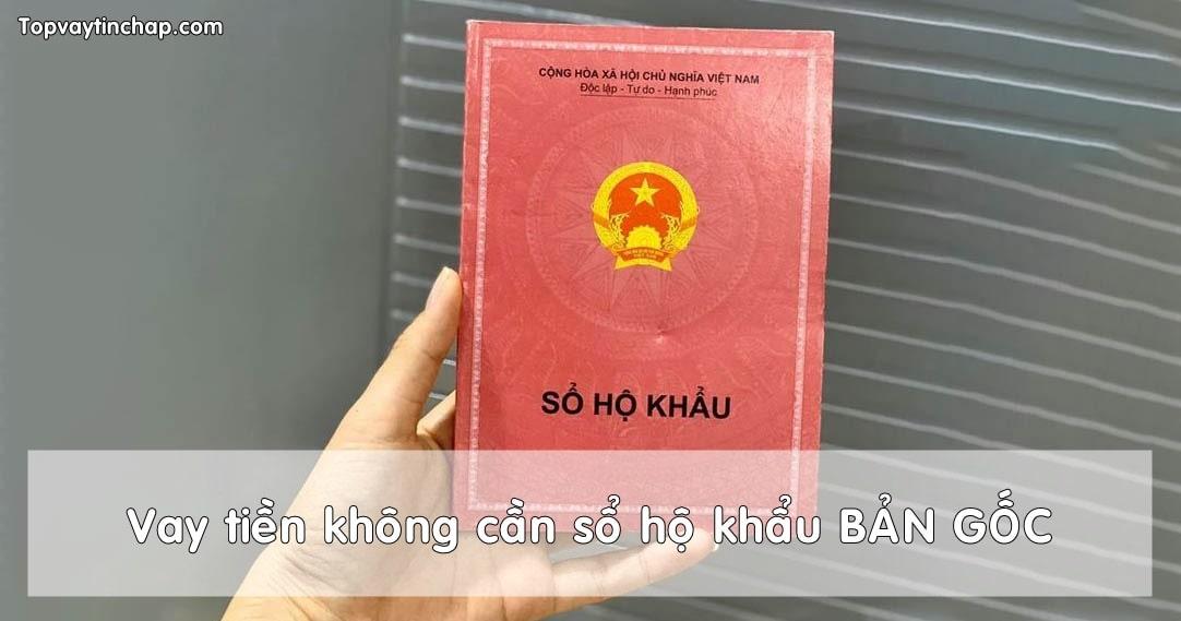 Vay tien khong can so ho khau goc