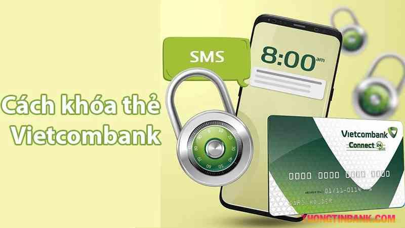 Khóa thẻ vietcombank